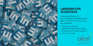 SMRTS Series: LinkedIn for Scientists